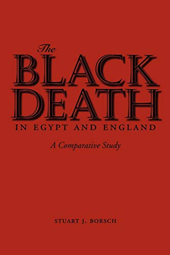 The Black Death in Egypt and England: A Comparative Study