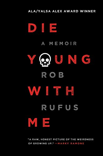 Die Young with Me: A Memoir