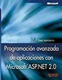 Programacion Avanzada De Aplicaciones Con Microsoft Asp.net 2.0/ Advanced Programming of Microsoft Applications Asp.net 2.0 (Spanish Edition)