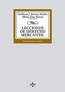 Lecciones de Derecho Mercantil (Derecho - Biblioteca Universitaria De Editorial Tecnos) (Spanish Edition