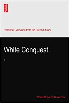 White Conquest.: II