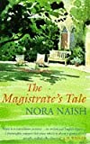 img - for The Magistrate's Tale by Nora Naish (1996-05-13) book / textbook / text book