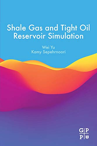 Shale Gas and Tight Oil Reservoir Simulation