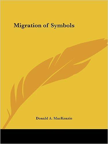 Migration Of Symbols Donald A Mackenzie 9780766146389 Amazon