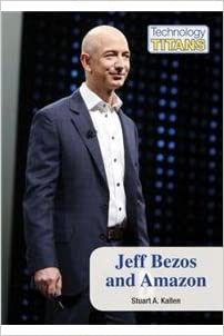 Jeff Bezos and Amazon (Technology Titans)
