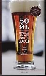 50 øl du skal smage før du dør (in Danish)