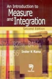 Introduction to Measure and Integration, An , Second Edition