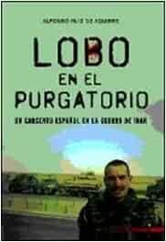 Lobo en el purgatorio - un sargento español en la Guerra