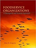 img - for Foodservice Organizations 7th (seventh) edition Text Only book / textbook / text book