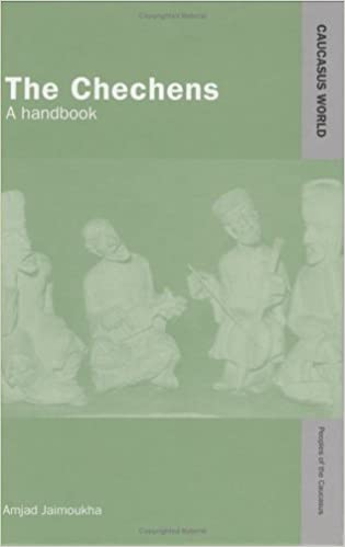 The Chechens: A Handbook (Caucasus World: Peoples of the