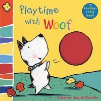 Playtime with Woof (Woof Touch & Feel) pdf epub