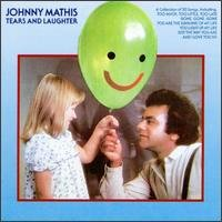 Johnny Mathis - Johnny Mathis - Tears & Laught - Zortam Music