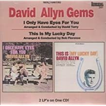 Gems: I Only Have Eyes For You/This Is My Lucky Day (2on1)