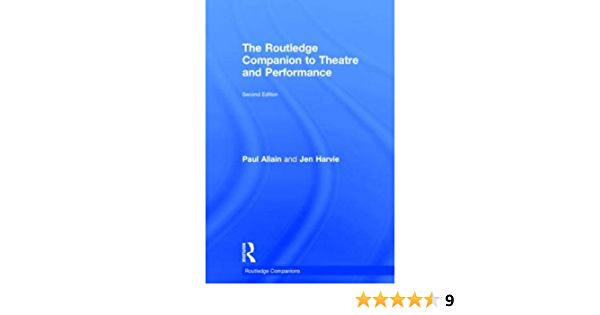 The Routledge Companion to Theatre and Performance Routledge ...