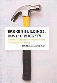 Broken Buildings, Busted Budgets Publisher: University Of Chicago Press; Reprint edition