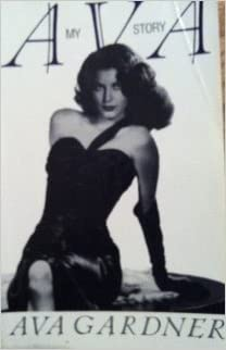 Ava : My Story by Ava Gardner (1992-04-04)
