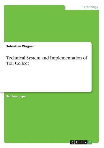 Read Online Technical System and Implementation of Toll Collect ebook