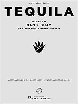 Dan + Shay - Tequila - Sheet Music Single: 9781540038333