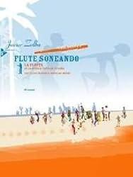 Flute Soneando: The Flute in Cuban Popular Music. Flöte. Lehrbuch mit CD.