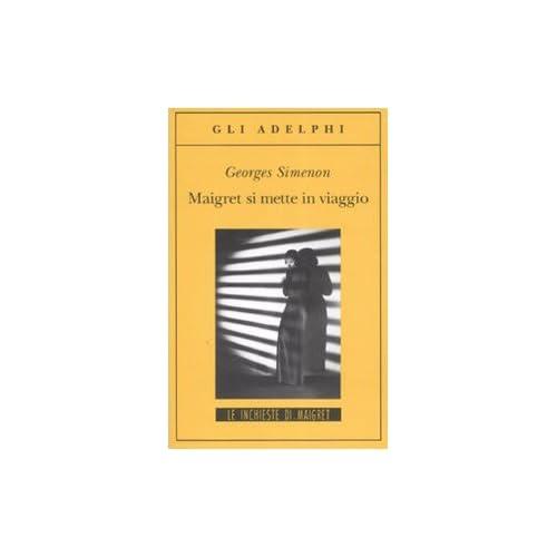 Maigret Si Mette In Viaggio