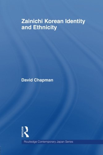 Zainichi Korean Identity and Ethnicity (Routledge Contemporary Japan)