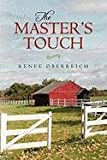The Master's Touch, Renee Oberreich, 145025652X