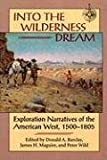 Into the Wilderness Dream, Donald A. Barclay and James H. Maguire, 0874804442