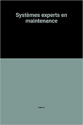 Livre gratuits Systèmes experts en maintenance pdf, epub ebook