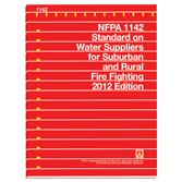 NFPA 1142: Standard on Water Supplies for Suburban and Rural Fire Fighting, 2012 Edition -