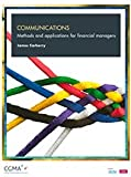 Communications: Methods and Applications for Financial Managers, James Carberry, 1937351963