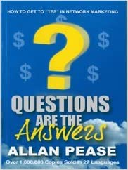 Questions Are the Answers (NEW 2011 EDITION): Allan Pease