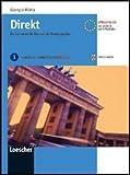 Direkt. Ein Lehrwerk für Deutsch als Fremdsprache. Kursbuch-Arbeitsbuch. Per le Scuole superiori. Con CD Audio. Con espansione online: 1