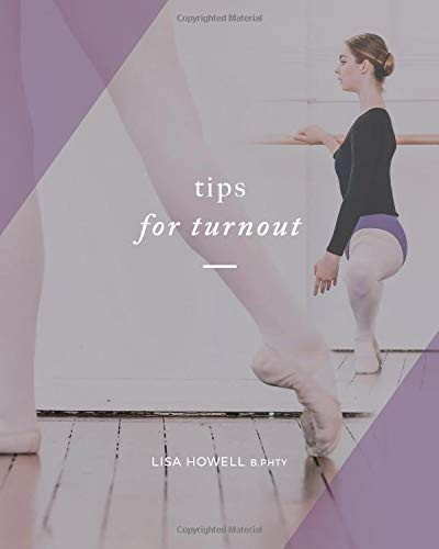 Tips for Turnout (Training Turnout) por Howell B.Phty, Lisa