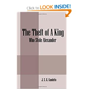 The Theft of a King: Who Stole Alexander J.S.G. Gandeto