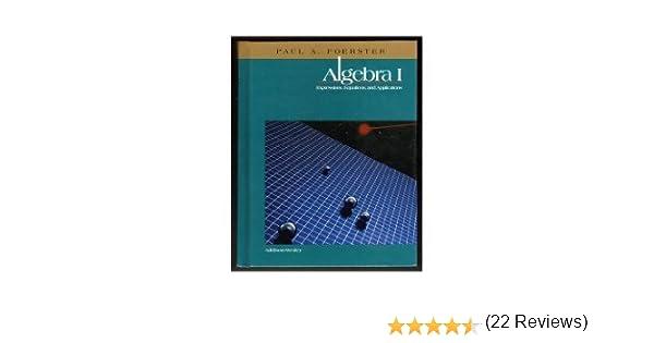 Algebra I: Expressions, Equations, and Applications: Paul A ...