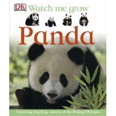 DK Watch Me Grow Panda (Featuring Jing Jing, mascot of the Beijing (Beijing Olympic Mascots)