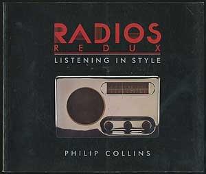Radios Redux Philip Collins
