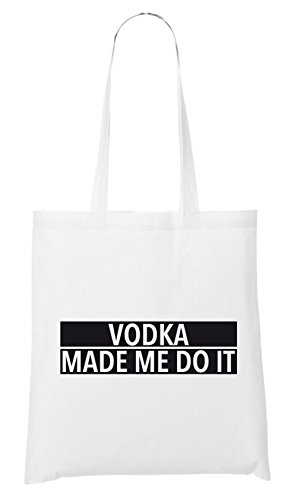 Vodka Made Me Do It Bag White Certified Freak