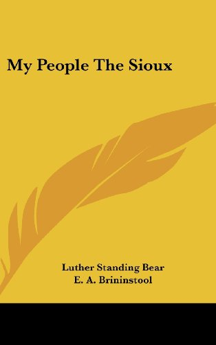 My People The Sioux