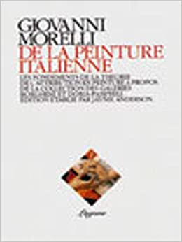 Amazon Fr De La Peinture Italienne Giovanni Morelli