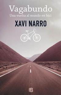 Vagabundo: Una vuelta al mundo en bici par Narro