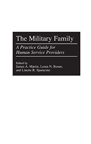 The Military Family: A Practice Guide for Human Service Providers