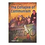 The Collapse of Communism, Stewart Ross, 1403448655