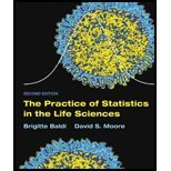 The Practice of Statistics in the Life Sciences by Baldi,Brigitte; Moore,David S.. [2010,2nd Edition.] Hardcover