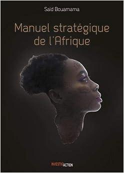 Manuel Stratégique de lAfrique. Tome 1