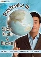 Pastewka in ...S�dsee, Mexiko & Russland