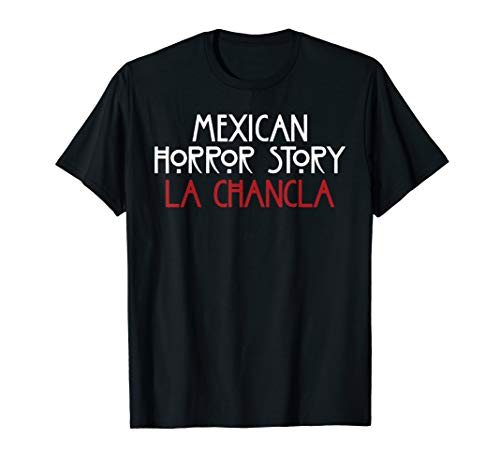 Funny Mexican Shirts La Chancla Quote -