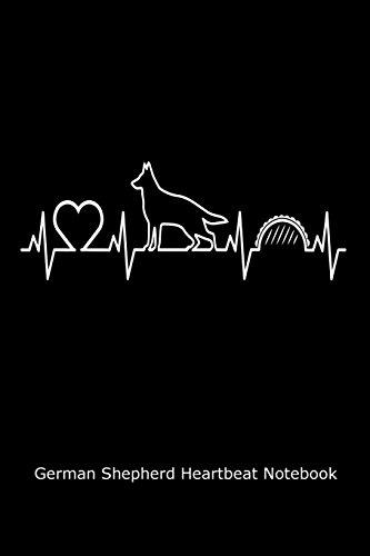 German Shepherd Heartbeat Notebook: Funny German Shepherd Lovers Heart Monitor Gift Journal