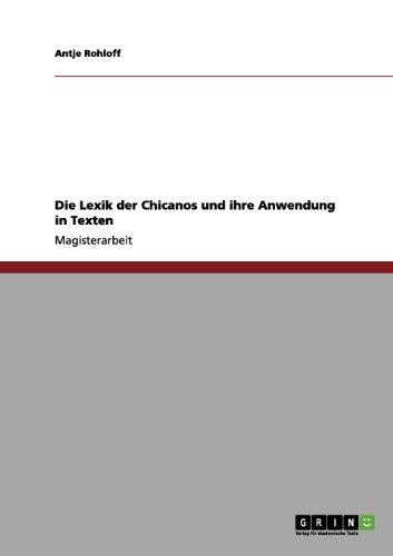 Die Lexik der Chicanos und ihre Anwendung in Texten (German Edition)