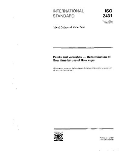 ISO 2431:1993, Paints and varnishes - Determination of flow time by use of flow cups ebook